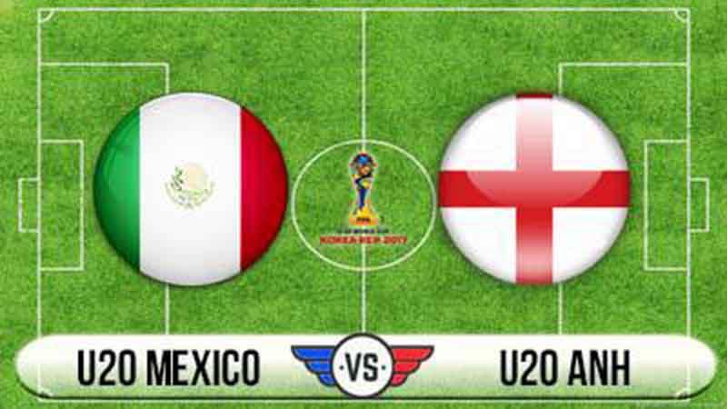 Link sopcast: U20 Mexico vs U20 Anh lúc 18h00 – 05/06