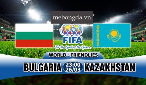 Link sopcast: Bulgaria vs Kazakhstan 23h00 ngày 26/3