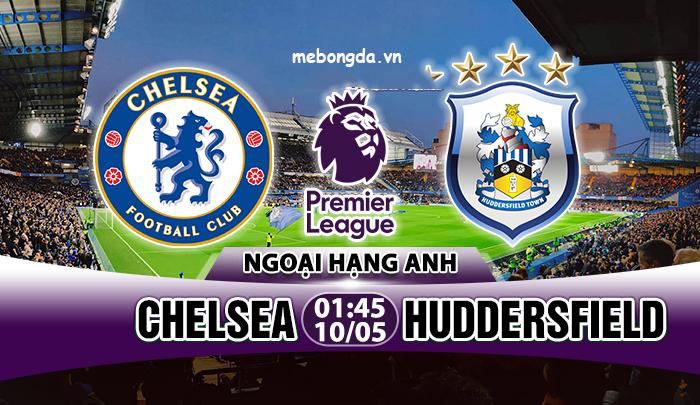 Link sopcast: Chelsea vs Huddersfield, 01h45 ngày 10/05