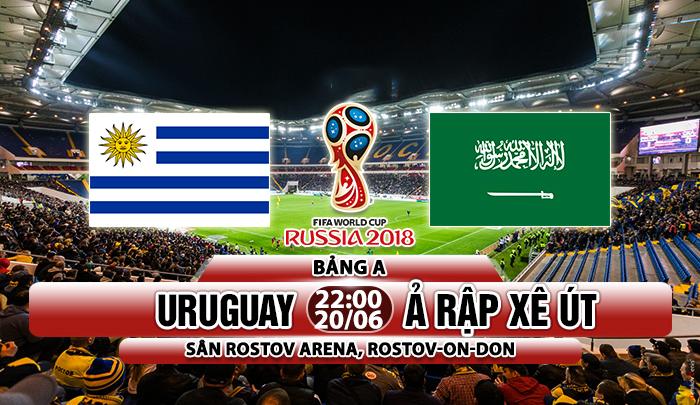 Link sopcast: Uruguay vs Ả Rập Xê Út, 22h00 ngày 20/06