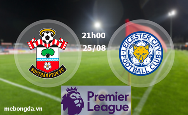 Link sopcast: Southampton vs Leicester, 21h00 ngày 25/8
