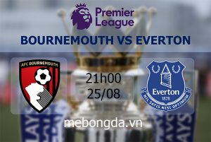 Link sopcast: Bournemouth vs Everton 21h00 ngày 25/08