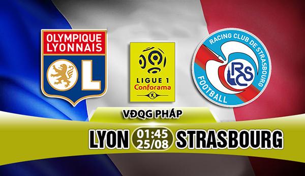 Link sopcast: Lyon vs Strasbourg, 01h45 ngày 25/8 (VĐQG Pháp)