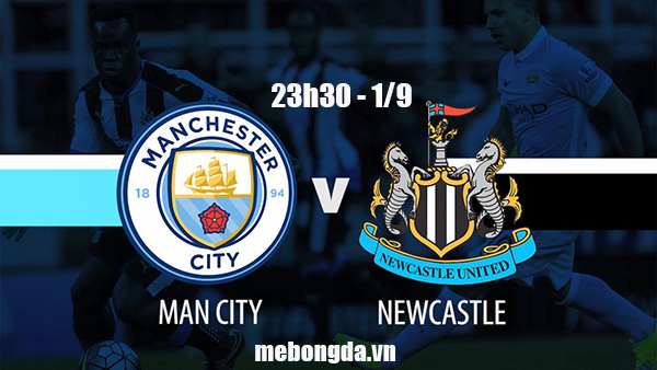 Link sopcast: Man City vs Newcastle, 23h30 ngày 1/9
