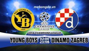 Link sopcast: Young Boys vs Dinamo Zagreb, 02h00 ngày 23/08