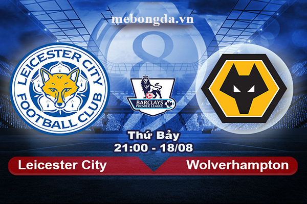 Link sopcast: Leicester vs Wolves, 21h00 ngày 18/8