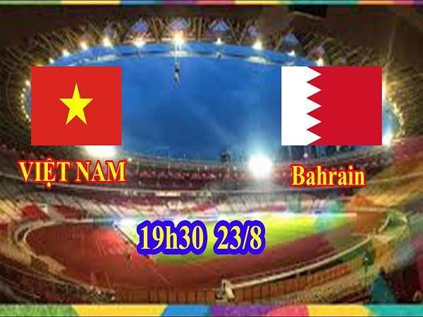 Nhận định U23 Việt Nam với U23 Bahrain ngày 23/8