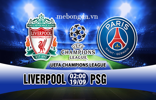 Link sopcast: Liverpool vs PSG, 02h00 ngày 19/9