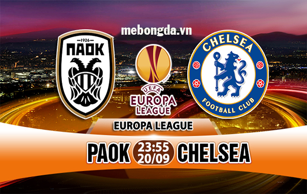 Link sopcast: PAOK vs Chelsea 23h55 ngày 20/9