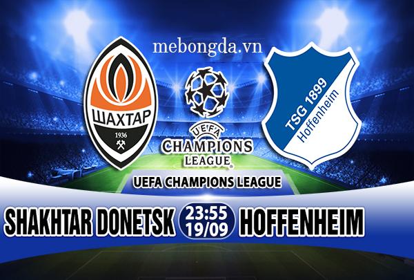 Link sopcast: Shakhtar Donetsk vs Hoffenheim 23h55 ngày 19/9