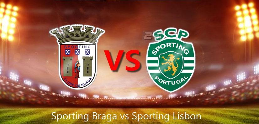 Link Sopcast: Braga vs Sporting Lisbon, 2h15 ngày 25/9