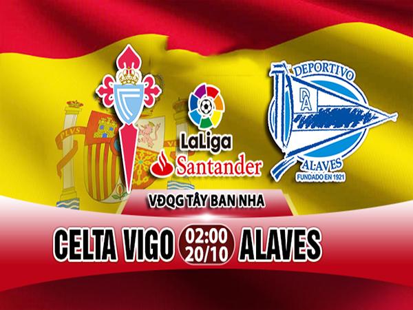 Link sopcast: Celta Vigo vs Alaves, 02h00 ngày 20/10(VĐQG Tây Ban Nha)