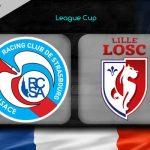 Nhận định Strasbourg vs Lille, 03h05 ngày 31/10: Vòng 1/32 – Cúp Liên đoàn Pháp