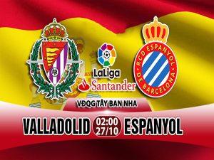Nhận định Valladolid vs Espanyol, 02h00 ngày 27/10: Vòng 10 La Liga