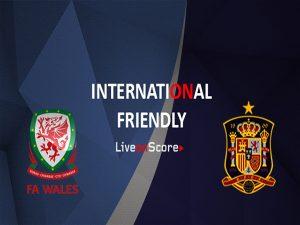 Nhận định Wales vs Tây Ban Nha 01h45, 12/10( Giao hữu Quốc tế)