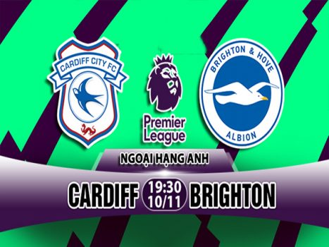 Link sopcast: Cardiff vs Brighton 19h30, 10/11 (Ngoại hạng Anh)