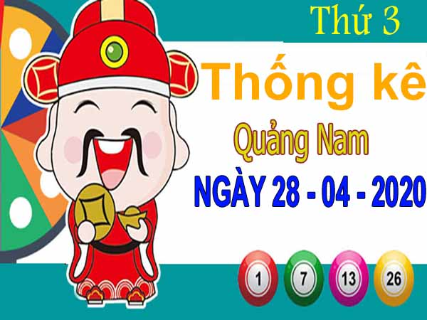 Thống kê XSQNM ngày 28/4/2020 – Thống kê xổ số Quảng Nam thứ 3